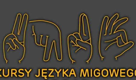 Kursy Języka Migowego 2021 – INFORMACJA DLA UCZESTNIKÓW