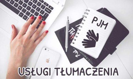 Usługi tłumaczenia materiałów filmowych na Polski Język Migowy (PJM)
